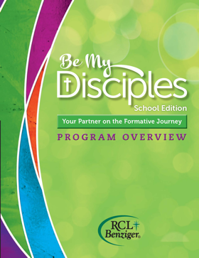 Be My Disciples - School Edition Program Overview